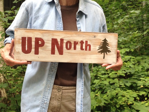 Up North Rustic Wood Sign For Camp Or Cabin By Vetcrafters
