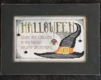 HALLOWEEN COBWEBS; Pattern for Counted Cross Stitch; Instant PDF Download; Funny Saying with Witch Hat and Spiders