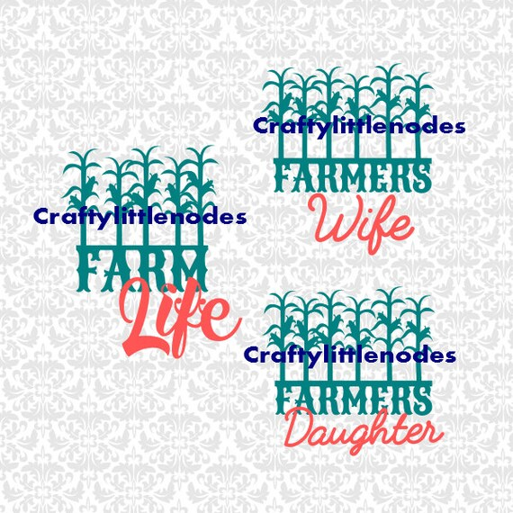 Farm Life Farmer's Wife Daughter SVG STUDIO EPS Ai Scalable Vector Instant Download Cutting File Commercial Use Cricut Explore SIlhouette