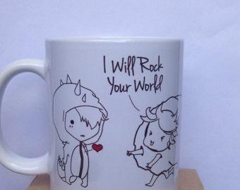 "Mug ""I will rock your world"""