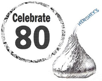 Celebrate 80 - 80th Birthday Party Favor Hershey's Kisses Stickers / Labels -216ct