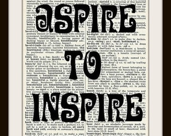 Aspire to Inspire---Vintage Dictionary Art Print-Fits 8x10 Mat or Frame