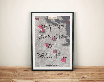 Motivational (E) - Be Your Own Kind Of Beautiful