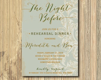 Beautiful Rehearsal Dinner Invitation with deep green/gold ink / DIGITAL FILE / printable / wording and colors can be changed