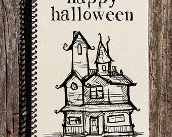 Halloween Notebook - Halloween Journal - Haunted House - Happy Halloween Gifts - Halloween Gifts - Haunted Halloween