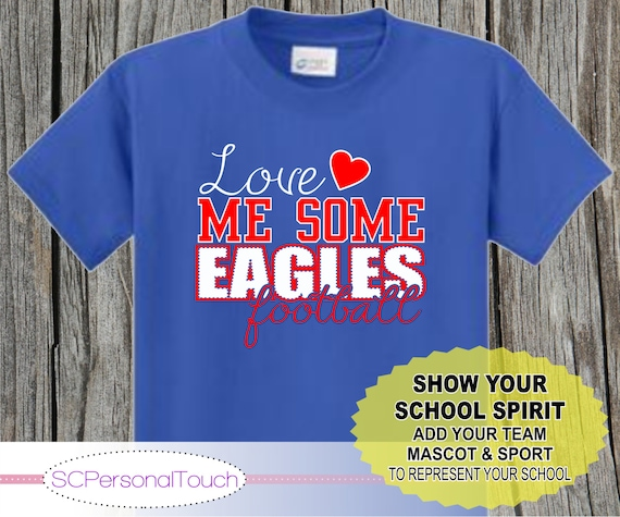 Love Me Some T Shirts Spirit Shirt With School By