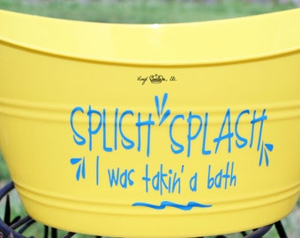 Splish Splash I was Taking a Bath Tub/ Personalized Tub/ Plastic Oval Bin/Baby Shower Gift/Baby Gift/Baby storage tub