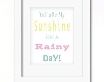 A4 sunshine on a rainy day typography print available for boys or girls