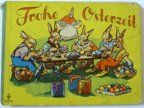 Vintage Nursery Book in German - Happy Easter - Frohe Osterzeit - Collectible. Rare. - Illustrated