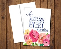 """Greeting Note Cards with Envelopes- Lamentations 3:23 """"His mercies are new every morning"""""""