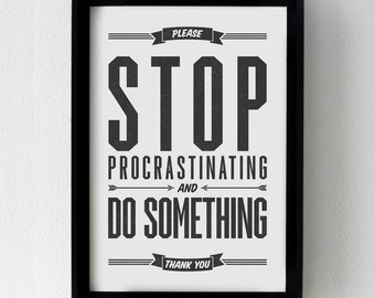 Stop Procrastinating and Do Something 8x10 printable quote art