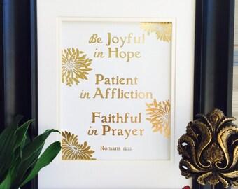 Be Joyful in Hope, Bible Verse Wall Art, Romans 12 12, Gold Foil Print, prayer, verse of the week, verse print, christian gifts, verse signs