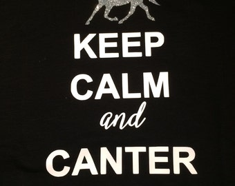 Keep Calm and Canter On TShirt