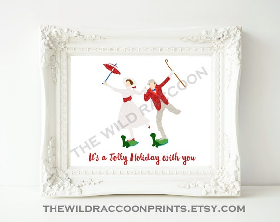 It's a Jolly Holiday, Bert and Mary Poppins Print, Glitter Wall Art, Play Room, Nursery Wall decor, Instant Download, Printable 8x10