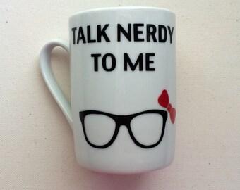 Mug - Talk nerdy to me
