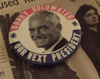 Barry Goldwater Presidential Campaign Button 1964
