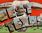 "1940's Vintage Linen Postcard. "" Howdy from West Texas "" Large Letter Postcard pub by E.C. Kropp co., Milwaukee Wis."