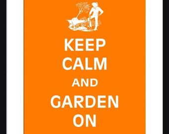 Keep Calm and Garden On - Garden On - Art Print - Keep Calm Art Prints - Posters