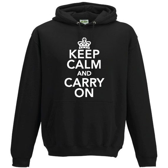 Keep Calm and Carry On Hooded Sweatshirt. Unisex Quality sweatshirt