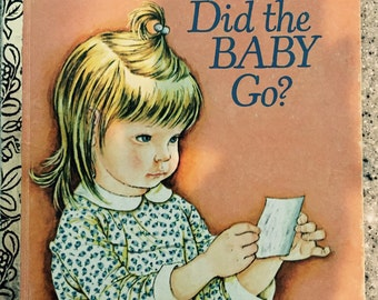 "A Little Golden Book ""Where Did the BABY Go?"