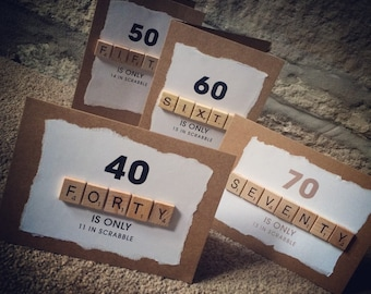 Scrabble birthday cards for that special / big one 30th, 40th, 50th, 60th, 70th