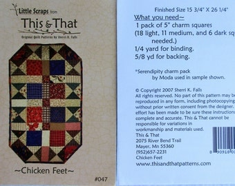"This & That Quilt Pattern ~ ""Chicken Feet"" #047"
