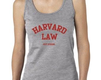 Harvard Law Just Kidding Funny Ladies Tank Top