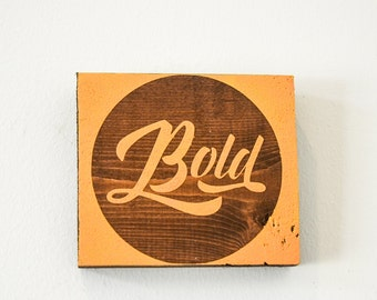 Bold Square Wood Sign