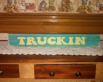 "Grateful Dead Wood Sign ""Truckin"""