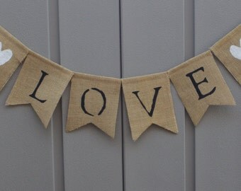 Love Banner, Love Sign, Love Burlap Banner, Love Bunting Garland, Wedding Banner, Wedding Reception Decor, Rustic Wedding, Barn, Photo Prop