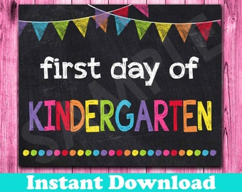 First Day of Kindergarten Sign INSTANT DOWNLOAD, First Day of School Chalkboard Sign Printable Photo Prop, Back to School Sign