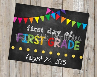 First Day of First Grade Printable *Custom DIGITAL FILE*