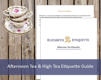 Afternoon Tea & High Tea Etiquette Guide - Printable PDF (INSTANT DOWNLOAD - 2 Pages)