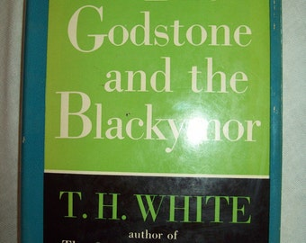 The Godstone And The Blackymor, by T. H. White.