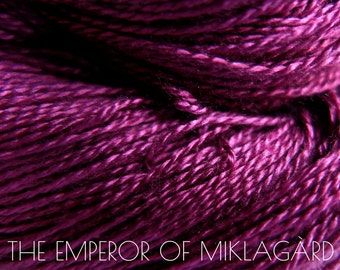 THE EMPEROR of MIKLÀGARD Lace - 100% Mulberry Silk yarn