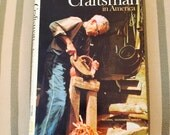 The Craftsman in American Classic Art and Craft 1975