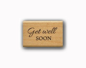 Get Well Soon mounted rubber stamp, simple font #23