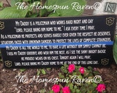 Larger Size My Daddy is a Policeman Primitive Handpainted wood sign Police Officer Dad Plaque Thin Blue Line Plaque