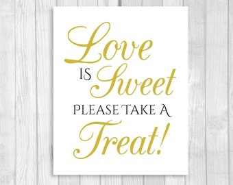 SALE Printable Love is Sweet Take A Treat Wedding or Bridal Shower 5x7, 8x10 Candy Buffet Sign - Black and White and Gold - Instant Download