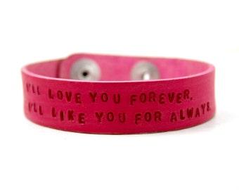 I'll Love You Forever I'll Like You For Always Leather Bracelet