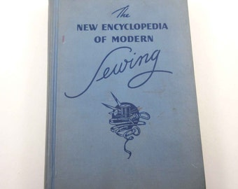 Vintage 1940s The New Encyclopedia of Modern Sewing Book by Frances Blondin