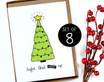 Funny Holiday Card - Light Sh-t Up - Set of 8 - Mature