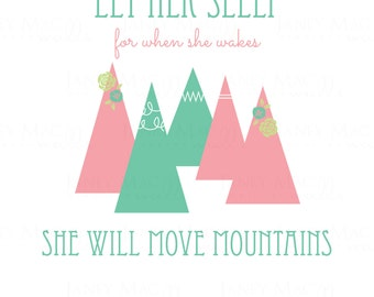 Let Her Sleep Wall Decal Set - she will move mountains Wall Sticker - Flower Mountain Outdoor Wall Decal - CG121