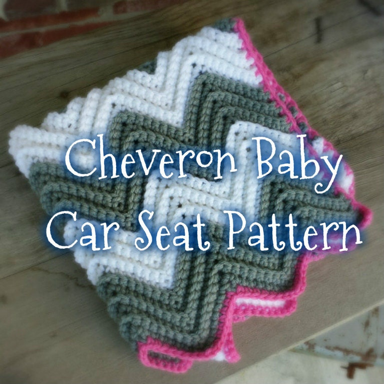 Crochet Cheveron Baby Car Seat Blanket Pattern