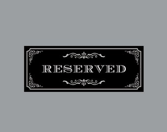 DIY Printable Reserved Sign -  Vintage Antique Victorian Cottage Chic Rustic Chalkboard Wedding Reception Reserved Sign 2