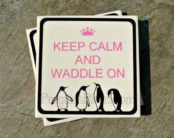 Personalized Ceramic Tile Coaster - Keep Calm Penguin Frame - House Warming Wedding Party Favors - Customizable Colors