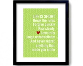 Life Is Short Break The Rules Typographic Print