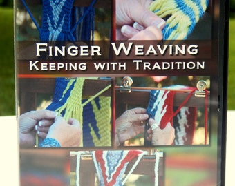 Finger Weaving Keeping with Tradition DVD