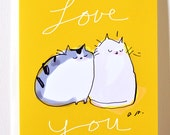Love You Cat Card - Two of a Kind - Love Card - Cat Mom