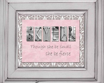 "Girl's Name Personalized  ""Though she be small she be fierce""   8x10 plaque architectural letter art Pink and gray and white damask"